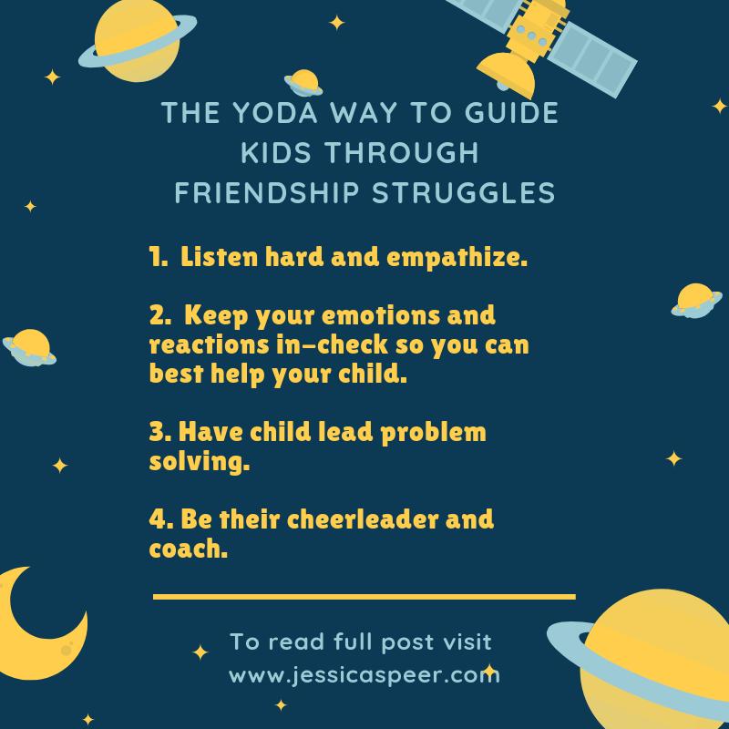 The Yoda Way to Guide Children Through Friendship Struggles