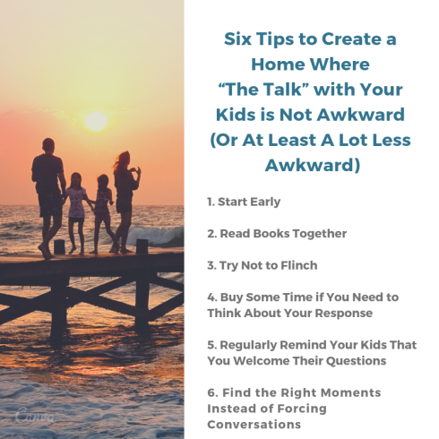 List of Six Tips to Create a Home Where The Talk with Your Kids is not Awkward