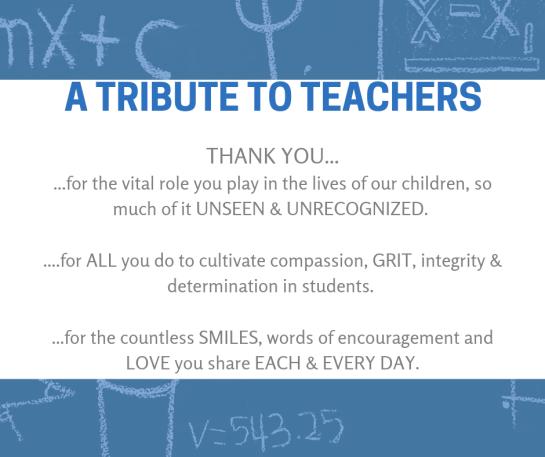 """Graphic written on school chalkboard reading """"a Tribute to Teachers."""""""